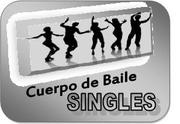 """CUERPO DE BAILE """"SINGLES"""""""