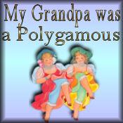 My Grandpa was Polygamous