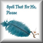 Spell that for me, please