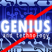 Genius and Technology