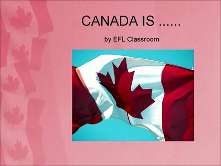 Canada Is .....