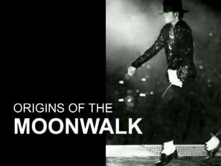 Origins of the Moonwalk