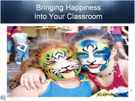 Bringing Happiness into our Classrooms