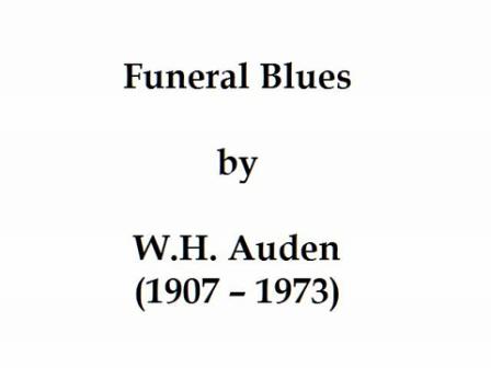 Funeral Blues by W. H. Auden