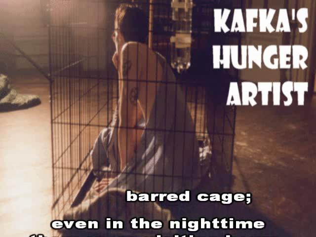 Kafka - The Hunger Artist