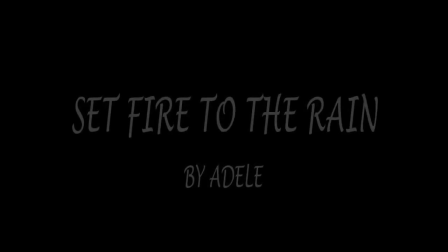 Set Fire To The Rain - Adele