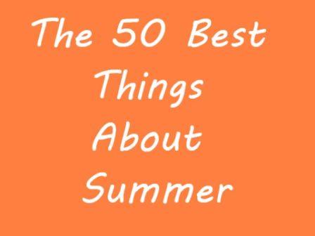 50 Best Things About Summer