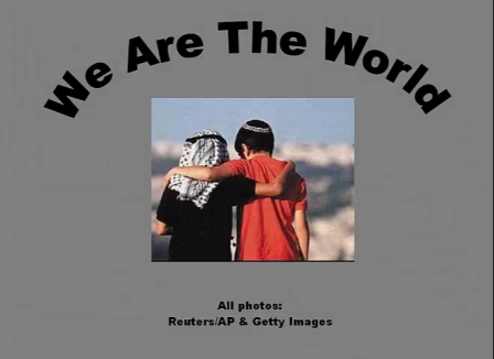 We Are The World Palestinian Israeli Conflict