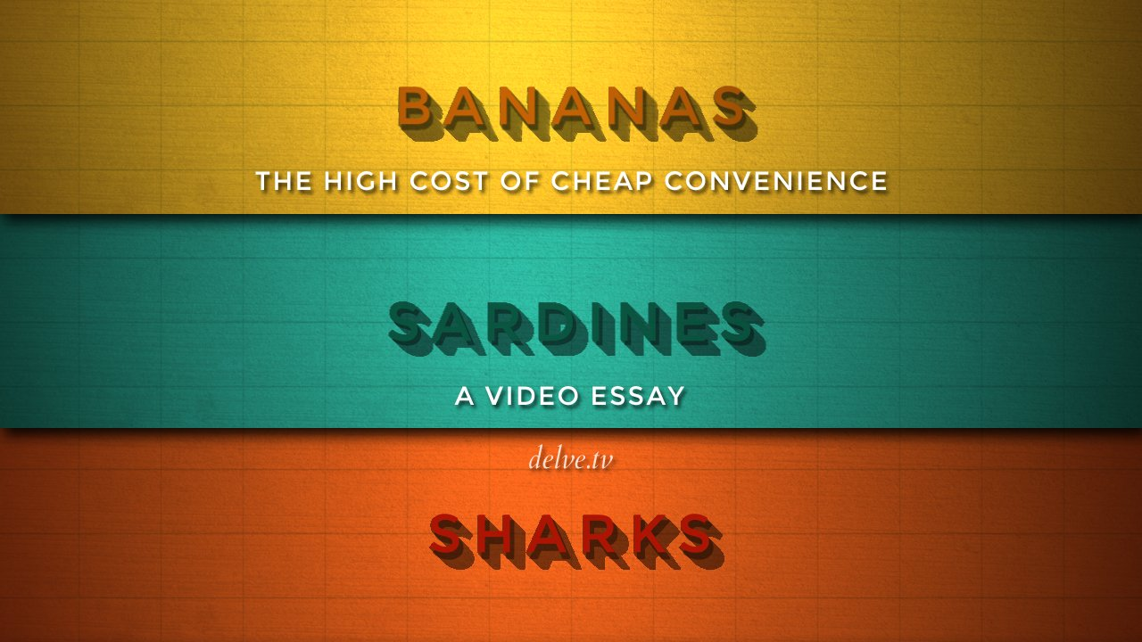 Bananas, Sardines and Sharks
