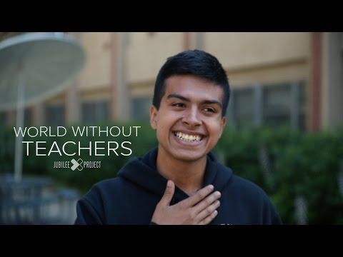 World Without Teachers
