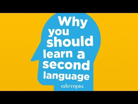 Why Students Should Learn a Second Language