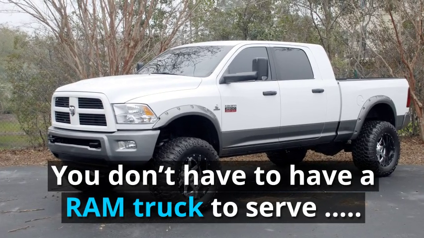 You don't need a RAM truck to serve