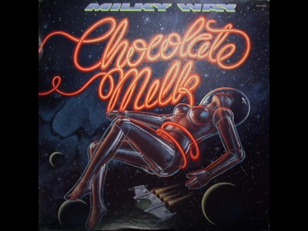 Chocolate Milk - Say Won'Tcha (1979)