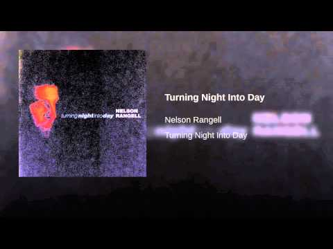 Nelson Rangell - Turning Night Into Day CD : Turning Night Into Day 1997