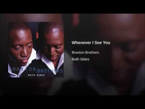 The Braxton Brothers - Whenever I See You CD : Both Sides 2002