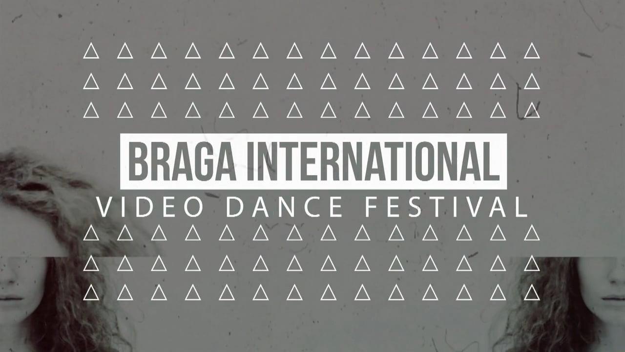 BRAGA INTERNATIONAL VIDEO DANCE FESTIVAL 2016