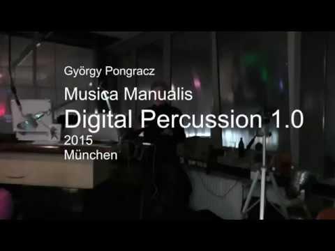 Musica Manualis: DigitalPercussion 1.0