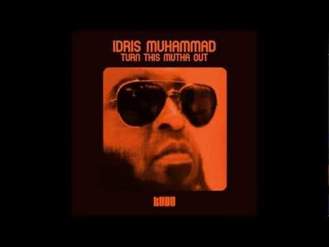 Idris Muhammad -- Say What