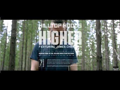 Hilltop Hoods - Higher Feat. James Chatburn (Official Video)