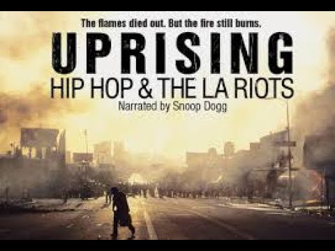 Uprising: Hip Hop And The LA Riots [FULL DOCUMENTARY]