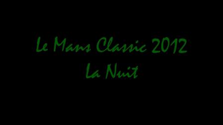 Le Mans Classic la nuit