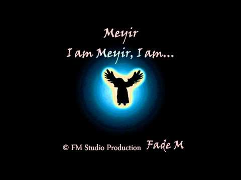 Fade Meyir - Meyir (Film Music Project)