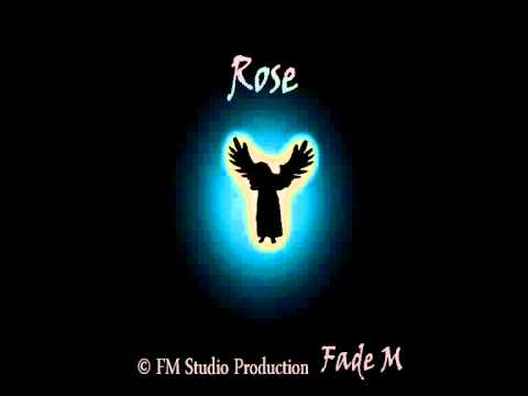 Fade Meyir - Rose ( film music project )
