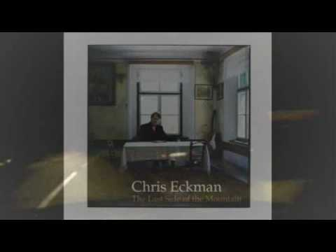 CHRIS ECKMAN - Who Will Light Your Path?