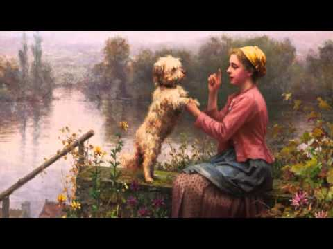 Beautiful Paintings & Music - (Daniel Ridgway Knight & E. Cortazar )