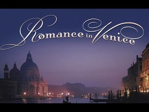 Romance In Venice (Full Album) Instrumental Music
