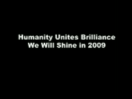 Humanity Unites Brilliance 2008