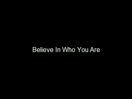 Believe In Who You Are (640x480)