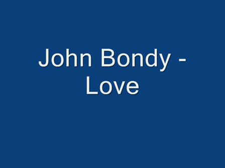 John Bondy - Love