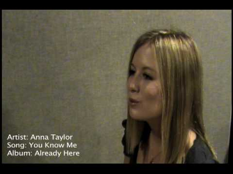 You Know Me, from the album Already Here by Anna Taylor