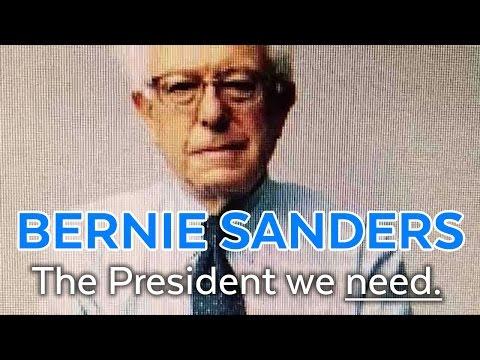 Bernie Sanders The President We Need Join the Revolution