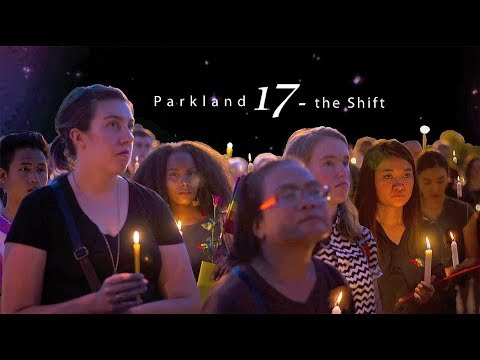 Parkland 17 - the Shift