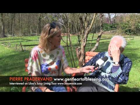 The gentle art of blessing - Pierre Pradervand