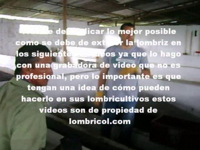VÍDEO 1 EXTRACCIÓN Y SIEMBRA DE LA LOMBRIZ LOMBRICOL.COM