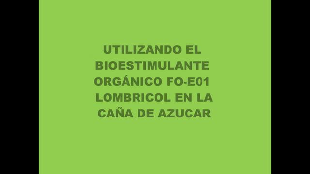 APLICACIÓN DEL BIOESTIMULANTE FO-E01 EN LA CAÑA DE AZUCAR