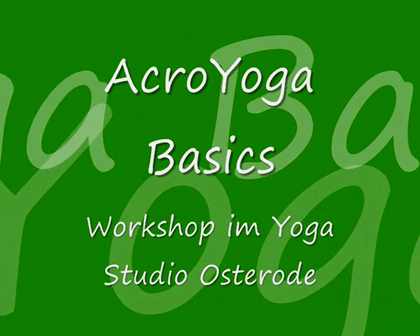Acro Yoga Basics