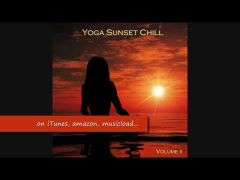 Dreaming Part II - Yoga Sunset Chill II