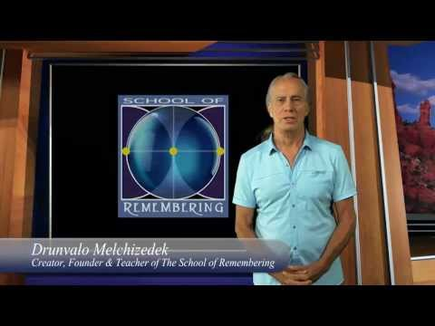 Drunvalo Melchizedek presents the School Of Remembering