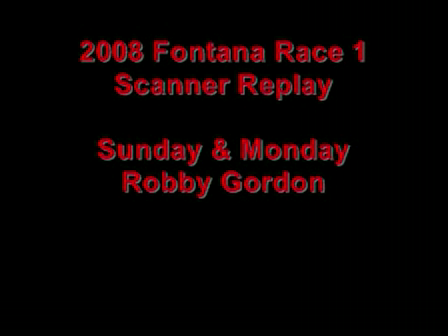 2008 Fontana Scanner Replay