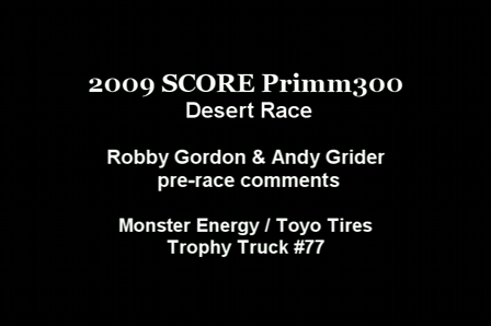 SCORE Primm300 2009 RG PRE RACE Comments
