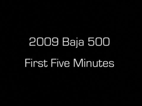 2009 Baja 500 First 5 Minutes
