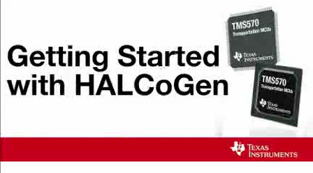 Getting Started with HALCoGen