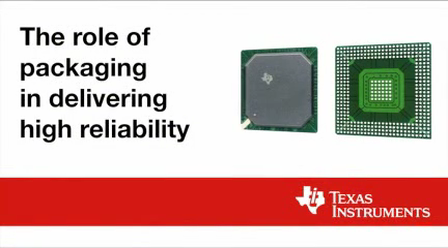 The role of packaging in delivering high reliability