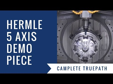 Hermle C42U Demo Piece Crown - CAMplete TruePath
