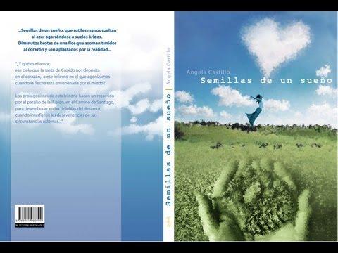 Semillas de un Sueño/ Introducción al libro/ www.angelacastillo.com