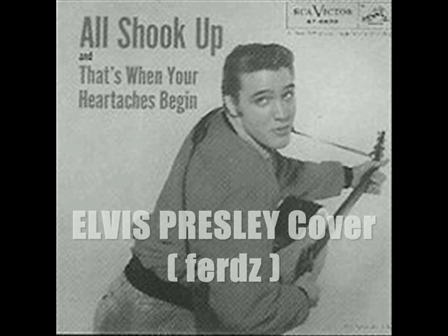 """All New ''ALL SHOOK UP-Elvis Presley"""" COVER"""